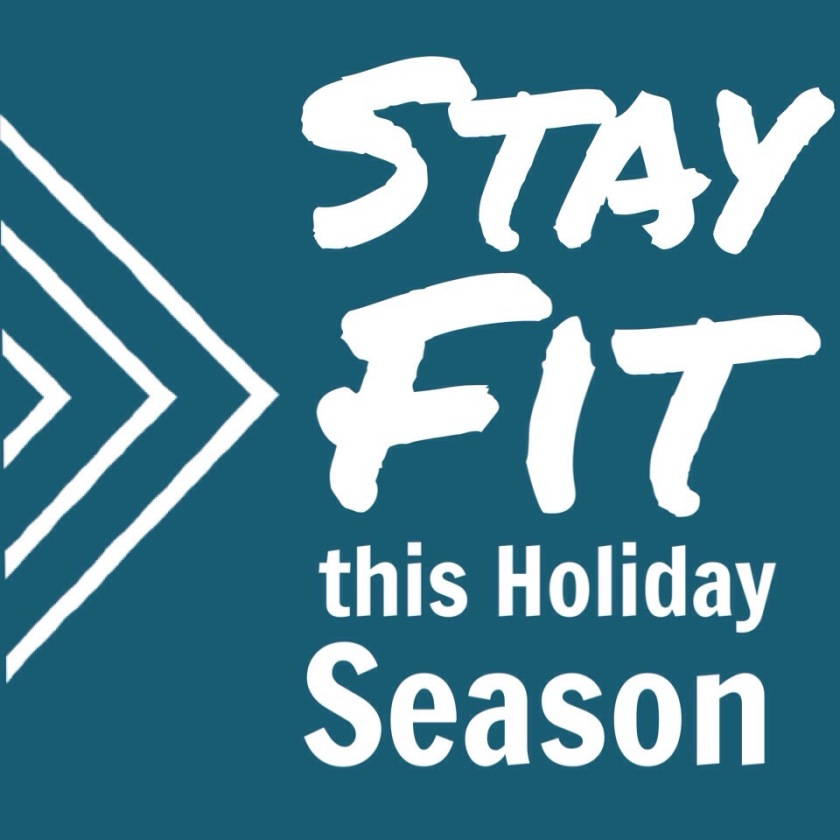 6 tips to stay fit this holiday season